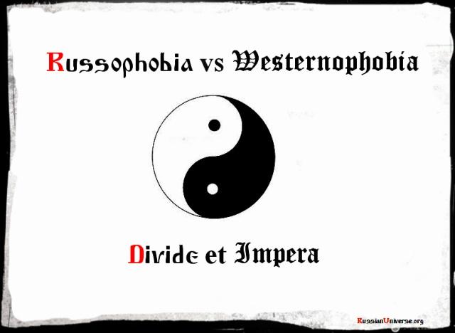Russophobia vs Westernophobia