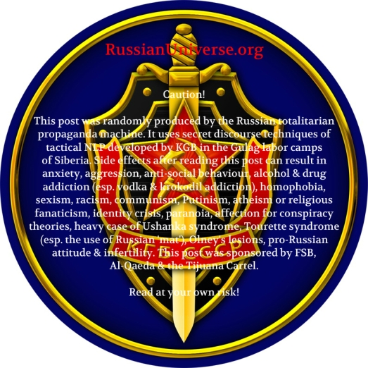 Caution Russian propaganda machine