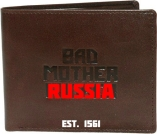 The Brand You can Trust: Bad Mother Russia (est. MDLXI A.D.)